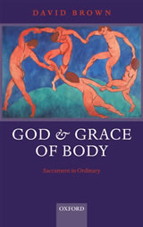 David Brown - God & Grace of Body