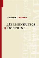 Anthony Thiselton - The Hermeneutics of Doctrine